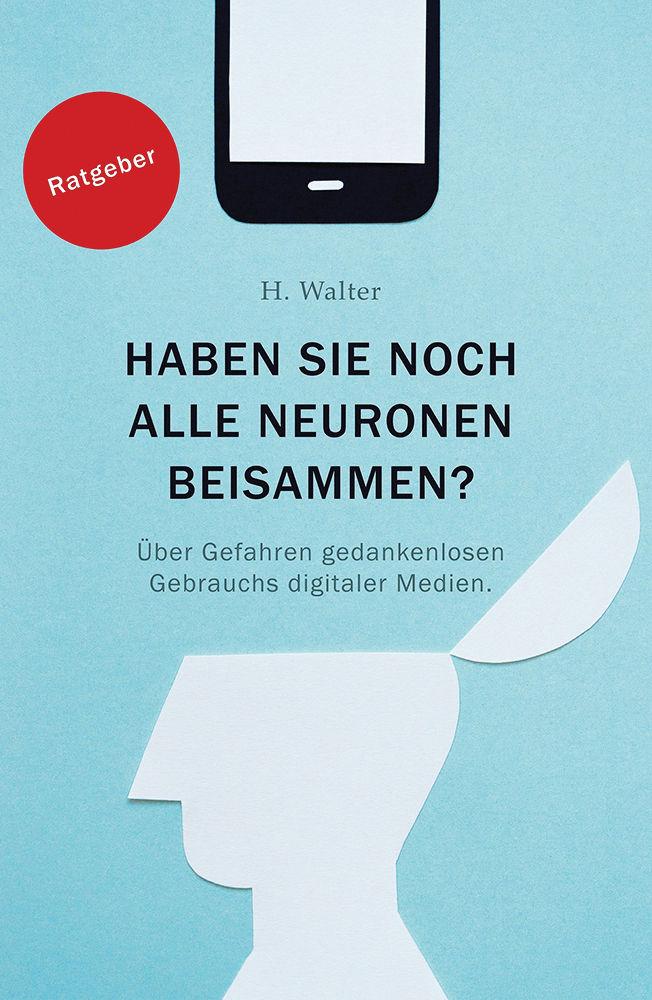 """Titel des Fachbuchs """"Haben Sie noch alle Neurone beisammen"""""""
